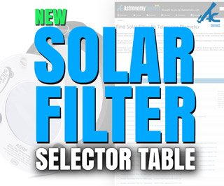 AstronomyConnect's New Solar Filter Selector Table